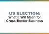 Cross-border Business Post-US Election with Paul Wells