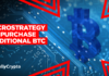 Microstrategy to Sell $1B in Stock to Purchase Additional BTC