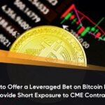 Valkyrie Files to Offer a Leveraged Bet on Bitcoin Futures, Direxion to Provide Short Exposure to CME Contracts